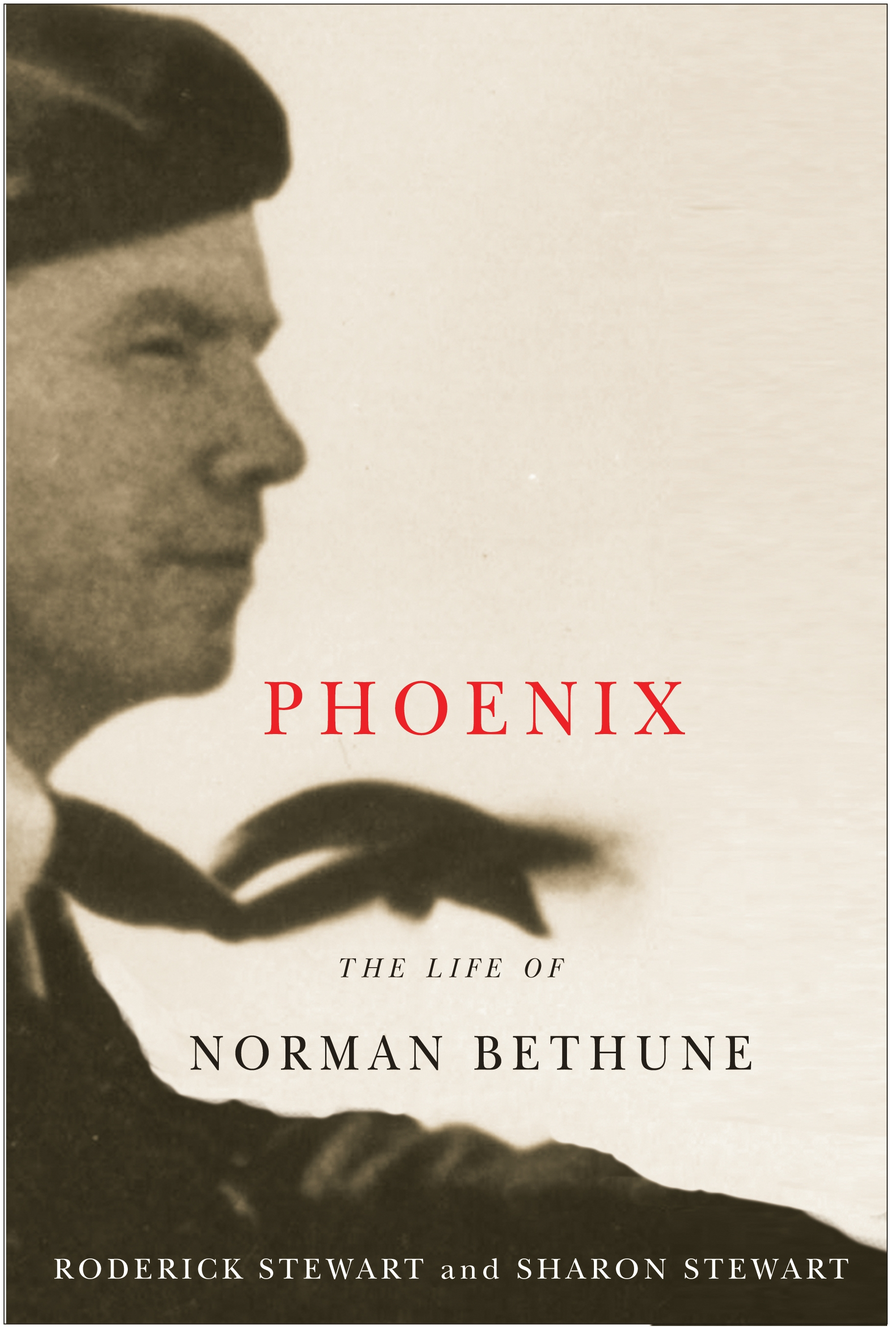 Cover of Phoenix: The Life of Norman Bethune